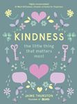 Picture of Kindness - The Little Thing that Matters Most