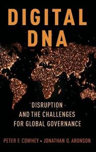 Picture of Digital DNA: Disruption and the Challenges for Global Governance