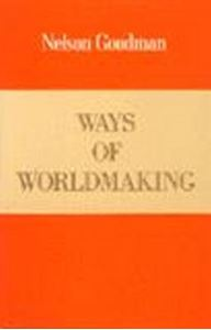 Picture of Ways of Worldmaking