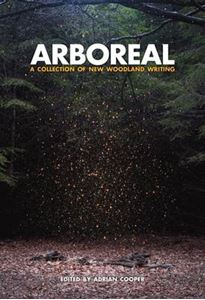 Picture of Arboreal: A Collection of Words from the Woods