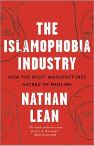 Picture of Islamophobia Industry - Second Edition: How the Right Manufactures Hatred of Muslims