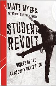 Picture of Student Revolt: Voices of the Austerity Generation