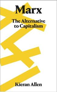 Picture of Marx: The Alternative to Capitalism