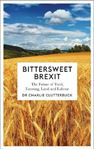 Picture of Bittersweet Brexit: The Future of Food, Farming, Land and Labour