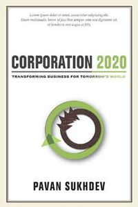 Picture of Corporation 2020: Transforming Business for Tomorrow's World