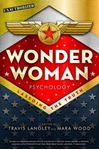 Picture of Wonder Woman Psychology: Lassoing the Truth