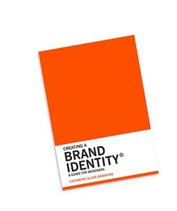 Picture of Creating a Brand Identity: A Guide for Designers