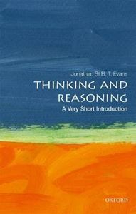 Picture of Thinking and Reasoning: A Very Short Introduction