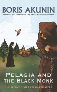 Picture of Pelagia And The Black Monk: The Second Sister Pelagia Mystery
