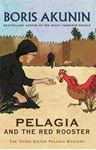 Picture of Pelagia And The Red Rooster: The Third Sister Pelagia Mystery