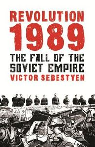 Picture of Revolution 1989: The Fall of the Soviet Empire