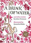 Picture of Drink of Water: and other stories