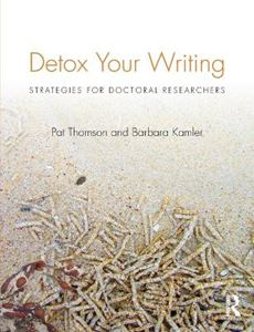 Picture of Detox Your Writing: Strategies for doctoral researchers