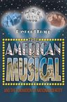 Picture of American Musical and the Formation of National Identity