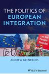 Picture of Politics of European Integration: Political Union or a House Divided?