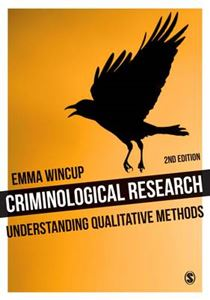 Picture of Criminological Research: Understanding Qualitative Methods 2nd revised ed.