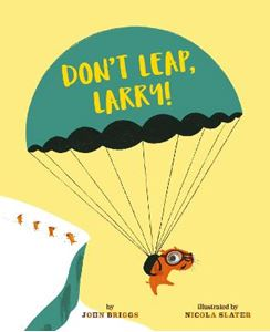 Picture of Don't Leap, Larry!