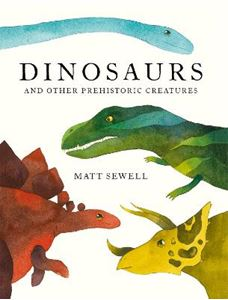 Picture of Dinosaurs: and Other Prehistoric Creatures