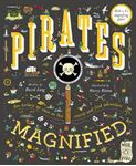 Picture of Pirates Magnified: With a 3x Magnifying Glass