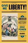 Picture of Give Me Liberty! an American History 5ed Seagull Volume 2 with Ebook and IQ
