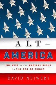 Picture of Alt-America: The Rise of the Radical Right in the Age of Trump