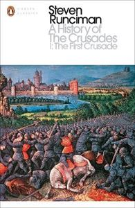 Picture of History of the Crusades I: The First Crusade and the Foundation of the Kingdom of Jerusalem