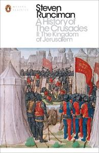 Picture of History of the Crusades II: The Kingdom of Jerusalem and the Frankish East 1100-1187