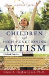 Picture of Children High-Functioning Autism: A Parent's Guide