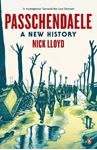 Picture of Passchendaele: A New History