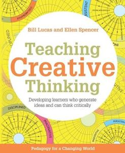Picture of Teaching Creative Thinking: Developing learners who generate ideas and can think critically