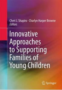 Picture of Innovative Approaches to Supporting Families of Young Children