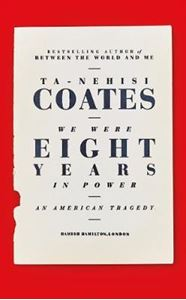 Picture of We Were Eight Years in Power: An American Tragedy