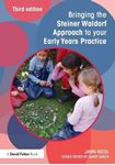 Picture of Bringing the Steiner Waldorf Approach to Your Early Years Practice 3ed
