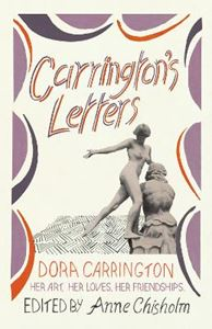 Picture of Carrington's Letters: Her Art, Her Loves, Her Friendships