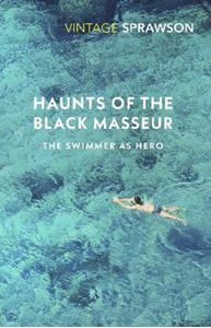 Picture of Haunts of the Black Masseur: The Swimmer as Hero