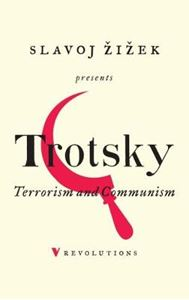 Picture of Terrorism and Communism: A Reply to Karl Kautsky