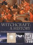Picture of Witchcraft: a History : the Study of Magic and Necromancy Through the Ages, with 340 Illustrations