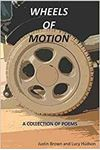 Picture of Wheels of Motion: A Collection of Poems