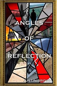 Picture of Angles of Reflection: An Anthology of Short Stories and Poems