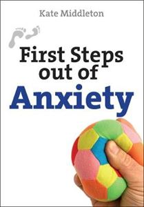 Picture of First Steps Out of Anxiety
