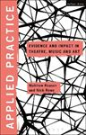 Picture of Applied Practice: Evidence and Impact in Theatre, Music and Art