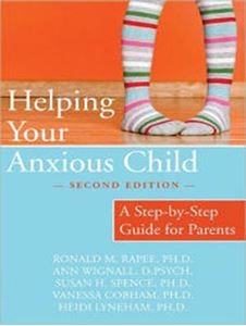 Picture of Helping Your Anxious Child: A Step-by-Step Guide for Parents