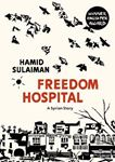 Picture of Freedom Hospital: A Syrian Story