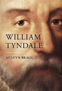 Picture of William Tyndale: A Very Brief History