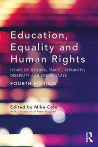 Picture of Education, Equality and Human Rights: Issues of Gender, 'Race', Sexuality, Disability and Social Class 4ed