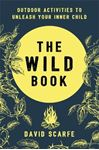 Picture of Wild Book: Outdoor Activities to Unleash Your Inner Child