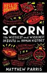Picture of Scorn: The Wittiest and Wickedest Insults in Human History