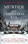 Picture of Murder On Christmas Eve: Classic Mysteries for the Festive Season