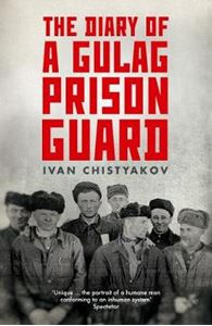 Picture of Diary of a Gulag Prison Guard