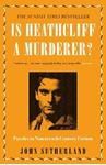 Picture of Is Heathcliff a Murderer?: Puzzles in Nineteenth-Century Fiction